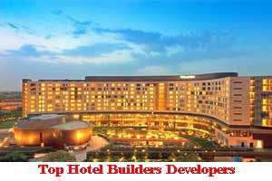 City Wise Best Hotel Builders Developers In India